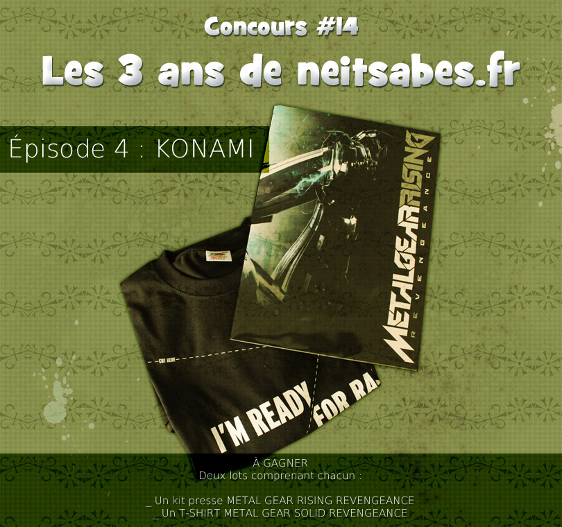 Concours #14 – Les 3 ans de neitsabes.fr, épisode 4.