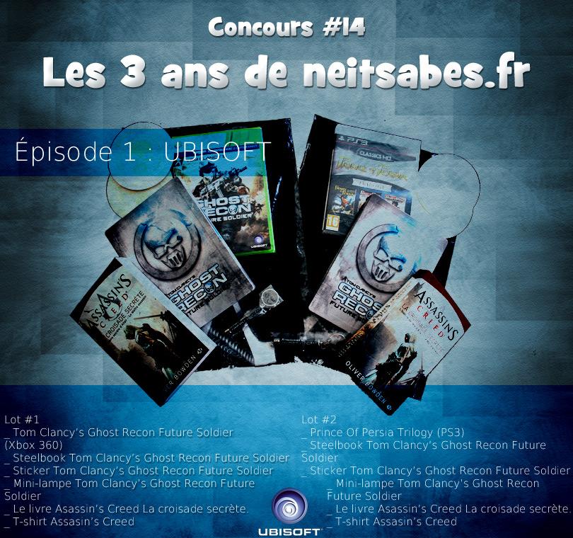 Concours #14 - Les 3 ans de neitsabes.fr, épisode 1.