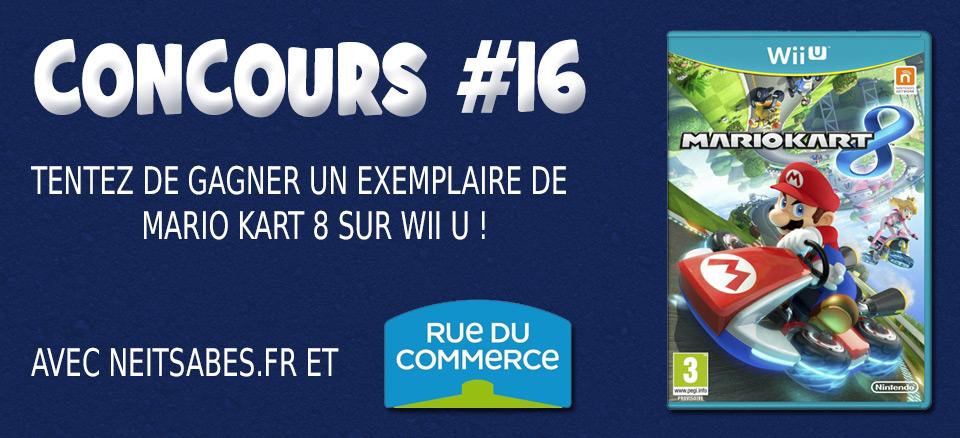 Concours #16 - Mario Kart 8 (Wii U) à gagner !