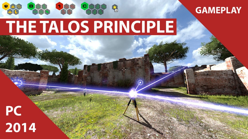 The Talos Principle : 25 minutes de gameplay !